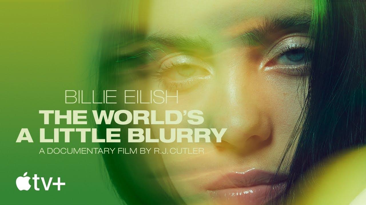 Billie Eilish: The World's A Little Blurry обложка фильма