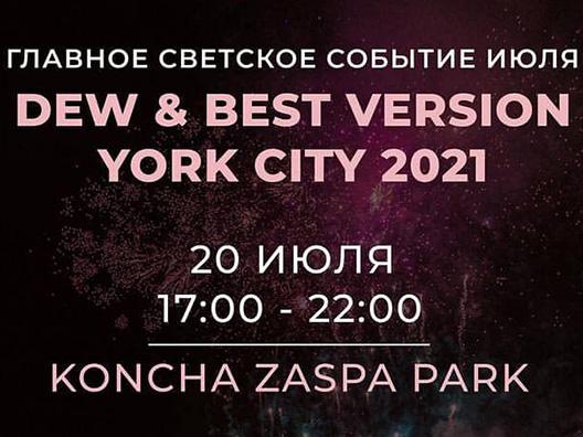 Dew & Best Version York City 2021